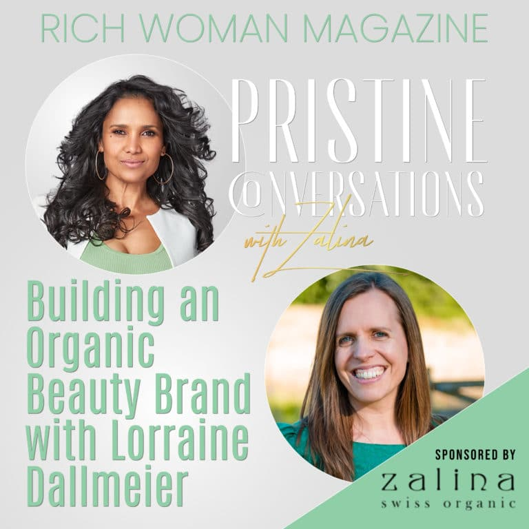 Episode 5 – Building an Organic Beauty Brand with Lorraine Dallmeier